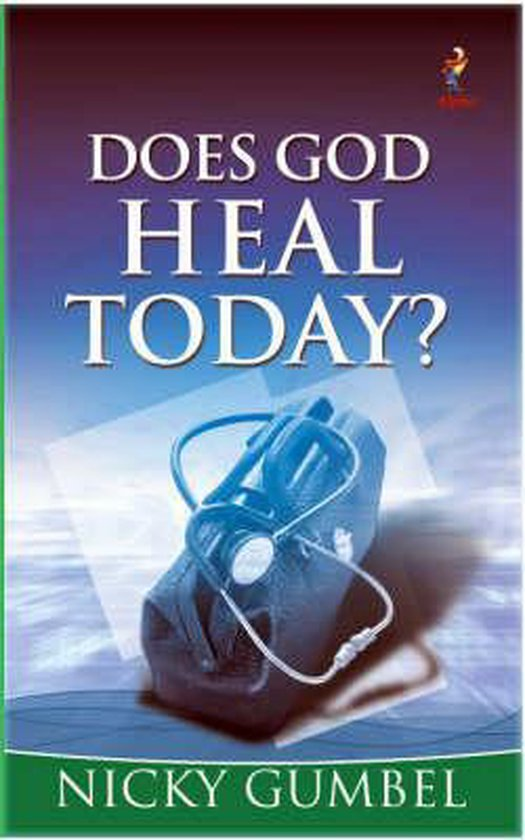 Boek cover Does God Heal Today? van Nicky Gumbel