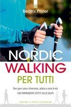 Nordic Walking per tutti