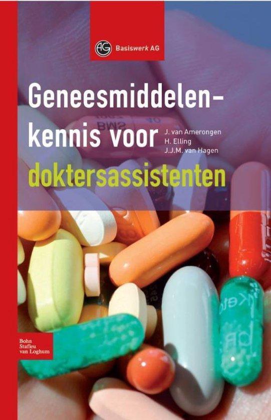 Geneesmiddelenkennis Voor Doktersassistenten - J Van Amerongen  