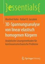 3D-Spannungsanalyse von linear elastisch homogenen Körpern