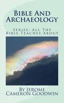 Boek cover Bible and Archaeology van Jerome Cameron Goodwin