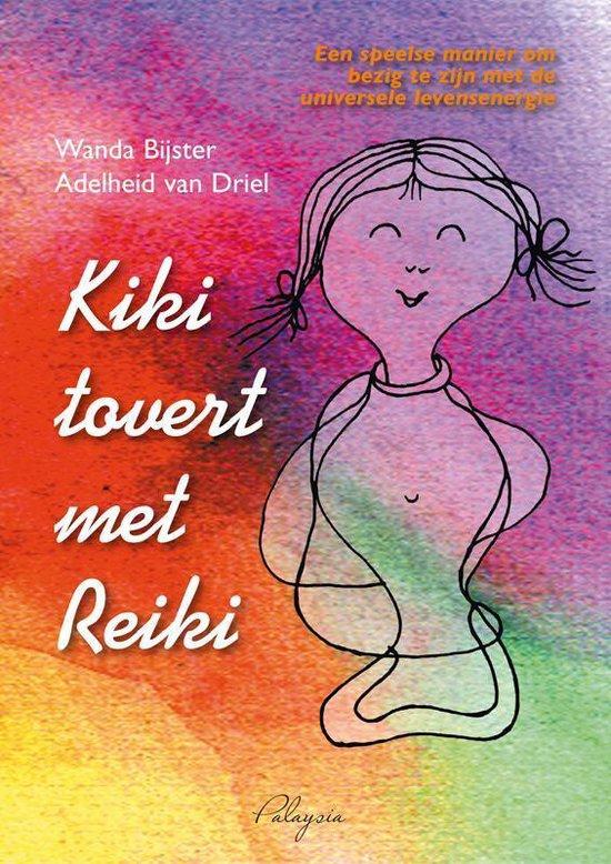Kiki tovert met reiki - Wanda Bijster-Smit |