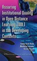 Assuring Institutional Quality in Open Distance Learning (ODL) in the Developing Contexts