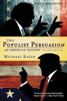 Boek cover The Populist Persuasion van Michael Kazin