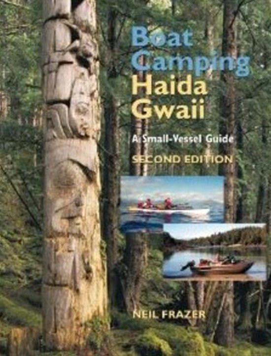 Boat Camping Haida Gwaii: A Small Vessel Guide