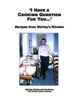 'I Have a Cooking Question for You . . . '