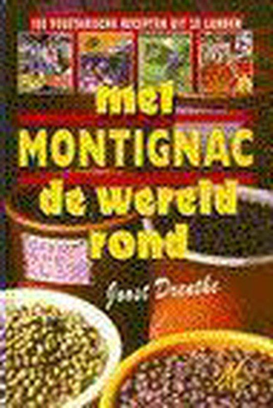 MET MONTIGNAC DE WERELD ROND - Drenthe |