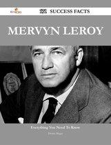 Mervyn LeRoy 171 Success Facts - Everything you need to know about Mervyn LeRoy