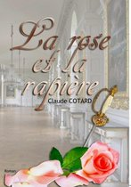 La rose et la rapiere