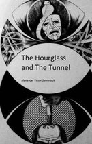The Hourglass and the Tunnel
