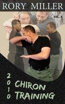 ChironTraining Volume 6: 2010