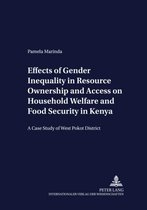 Effects of Gender Inequality in Resource Ownership and Access on Household Welfare and Food Security in Kenya