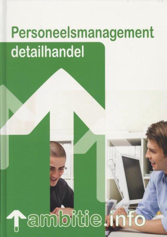Personeelsmanagement detailhandel / MBO Detailhandel / deel leerlingenboek - R. van Midde | Readingchampions.org.uk
