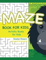 Maze Book for Kids