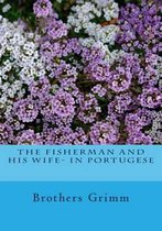 The Fisherman and His Wife- In Portugese