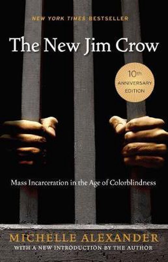 Boek cover The New Jim Crow van Michelle Alexander (Paperback)