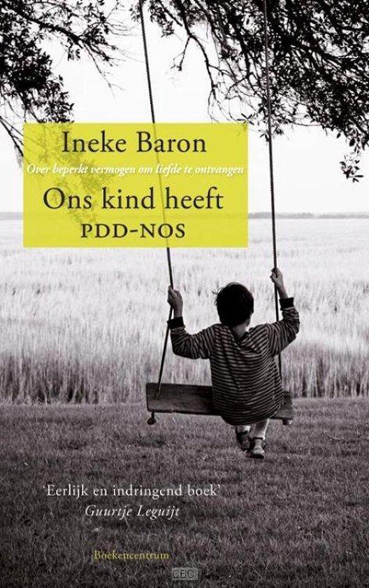 Ons kind heeft PDD-NOS - Ineke Baron   Fthsonline.com