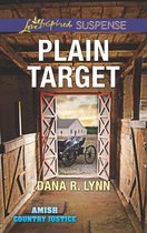 Plain Target (Mills & Boon Love Inspired Suspense) (Amish Country Justice, Book 1)