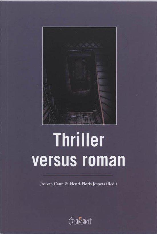Thriller Versus Roman - Jos Van Cann | Fthsonline.com