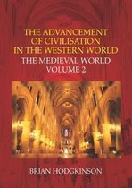 The Advancement of Civilisation in the Western World: The Medieval World