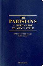 Boek cover The Parisian Field Guide to Mens Style van Ines de la Fressange (Paperback)
