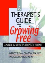 A Therapist's Guide to Growing Free
