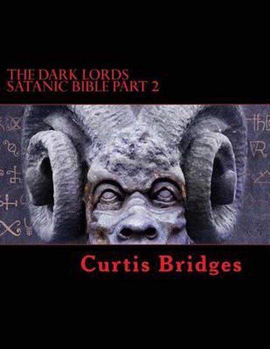 The Dark Lords Satanic Bible Part 2