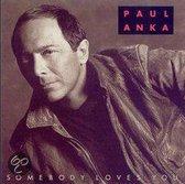 Paul Anka - Somebody loves you