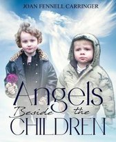 Angels Beside the Children