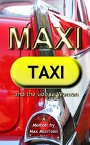 Maxi Taxi and the Loose Women