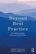 Beyond Best Practice