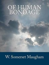Boek cover Of Human Bondage [large Print Edition] van W Somerset Maugham
