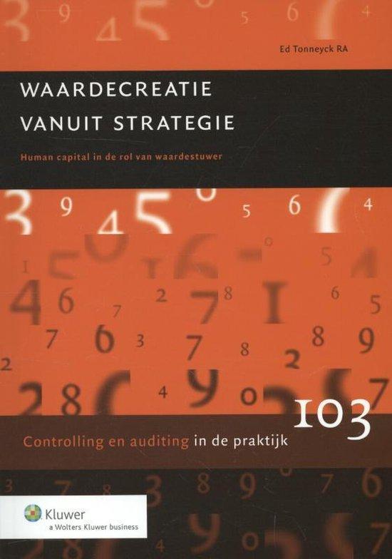 Controlling & auditing in de praktijk 103 - Waardecreatie vanuit strategie - Ed Tonneyck  