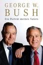 Boek cover Ein Porträt meines Vaters van George W Bush