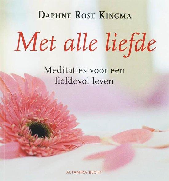 Boek cover Met Alle Liefde van Daphne Rose Kingma (Paperback)