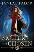 Mother of the Chosen