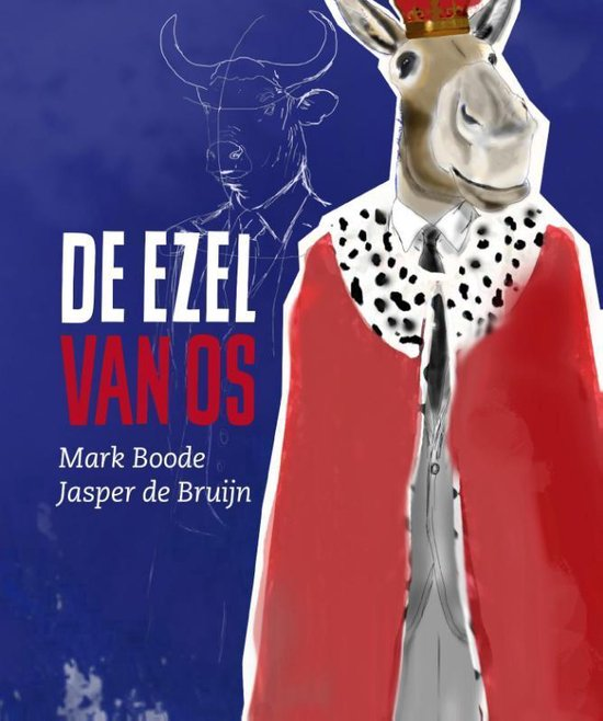 Boek cover De Ezel van Os van Mark Boode (Hardcover)