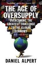 Boek cover The Age of Oversupply van Daniel Alpert (Paperback)