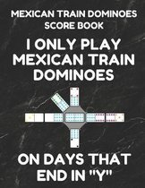 Mexican Train Dominoes Score Book