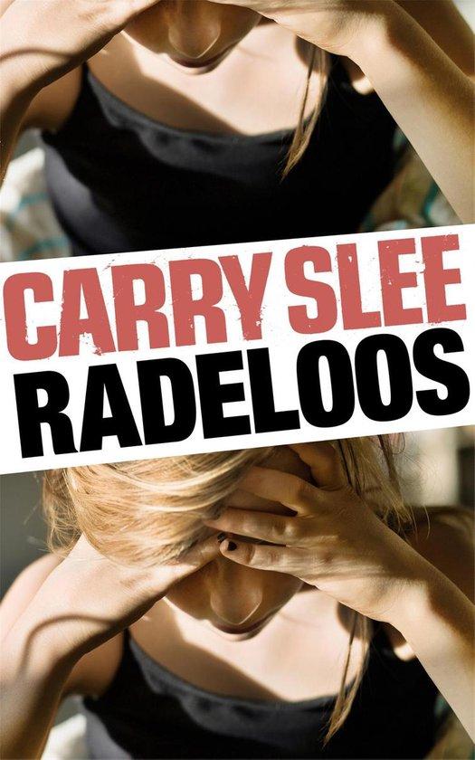 Radeloos - Carry Slee | Readingchampions.org.uk