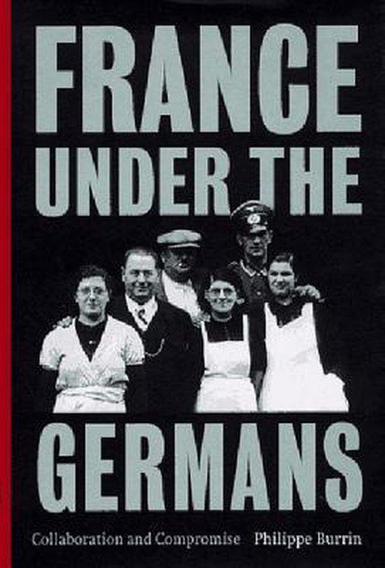 Boek cover France Under the Germans van Philippe Burrin (Paperback)