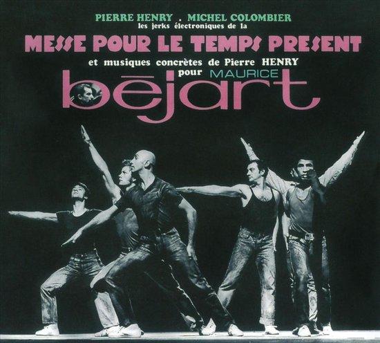 Henry: Messe Pour Le Temps Present pour M. Bejart