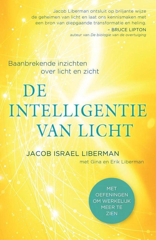 De intelligentie van licht - Jacob Israel Liberman   Fthsonline.com