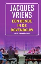 Boek cover Een bende in de bovenbouw van Jacques Vriens
