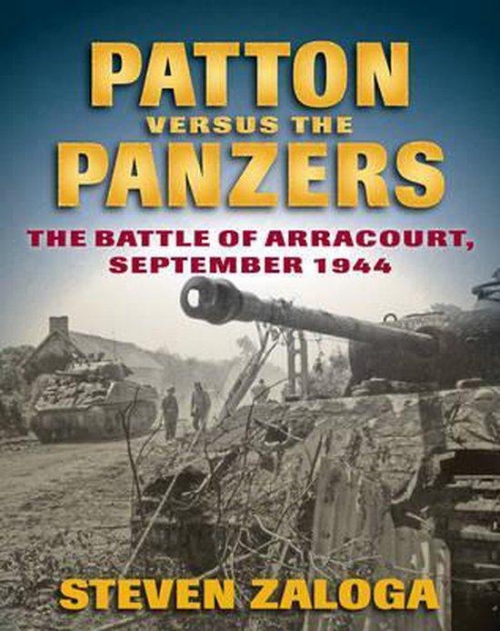 Boek cover Patton versus the Panzers van Steven Zaloga (Hardcover)