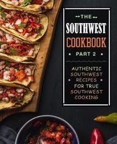 The Southwest Cookbook 2