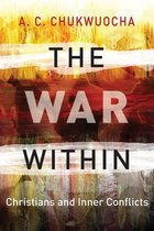 Boek cover The War Within van Revd. Canon A. C. Chukwuocha