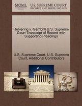 Helvering V. Gambrill U.S. Supreme Court Transcript of Record with Supporting Pleadings