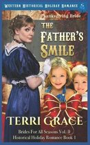 Thanksgiving Bride - The Father's Smile