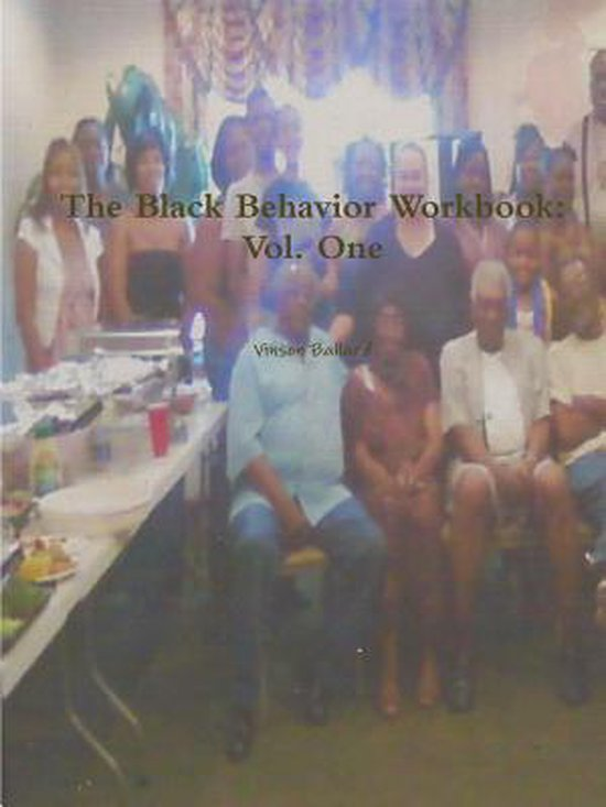 The Black Behavior Workbook